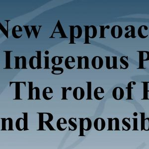 Noel Pearson: New Approaches to Indigenous Policy: The role of Rights and Responsibilities