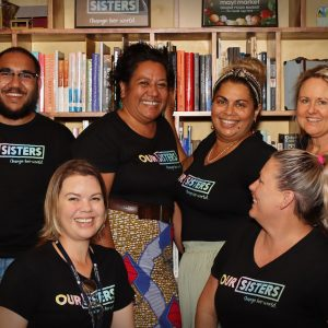 Our Sisters - Cape York Partnership Team Photo